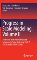 Progress in Scale Modeling. Vol.2