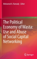The The Political Economy of Wasta: Use and Abuse of Social Capital Networking