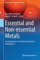 Essential and Non-essential Metals Carcinogenesis, Prevention and Cancer Therapeutics