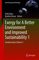 Exergy for A Better Environment and Improved Sustainability 1 Fundamentals