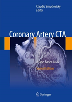 Coronary Artery CTA A Case-Based Atlas