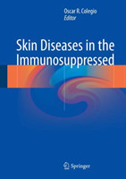 Skin Diseases in the Immunosuppressed