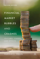 Financial Market Bubbles and Crashes, Second Edition Features, Causes, and Effects