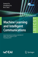 Machine Learning and Intelligent Communications Second International Conference, MLICOM 2017, Weihai, China, August 5-6, 2017, Proceedings, Part II