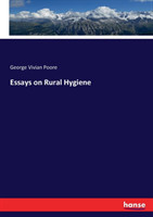 Essays on Rural Hygiene