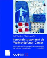Personalmanagement als Wertschopfungs-Center