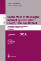 On the Move to Meaningful Internet Systems 2002: CoopIS, DOA, and ODBASE