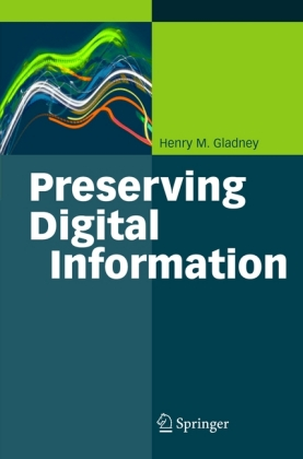 Preserving Digital Information