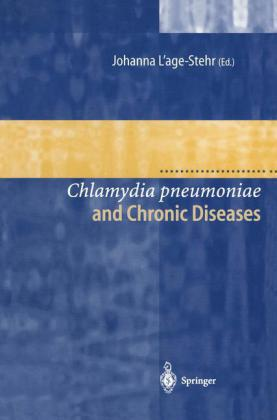 Chlamydia pneumoniae and Chronic Diseases Proceedings of the State-of-the-Art Workshop held at the Robert Koch-Institut Berlin on 19 and 20 March 1999