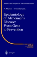 Epidemiology of Alzheimer's Disease From Gene to Prevention