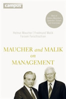 Maucher and Malik on Management Maxims of Corporate Management-best of Helmut Maucher's Speeches, Essays and Interviews
