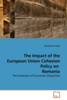 The Impact of the European Union Cohesion Policy on Romania