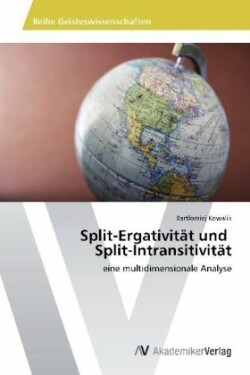 Split-Ergativit t Und Split-Intransitivit t