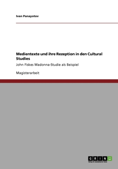 Medientexte und ihre Rezeption in den Cultural Studies