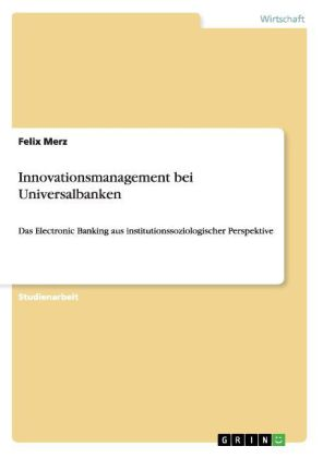 Innovationsmanagement bei Universalbanken