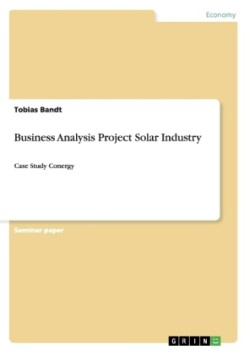 Business Analysis Project Solar Industry