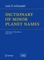 Dictionary of Minor Planet Names Addendum to Fifth Edition: 2006 - 2008