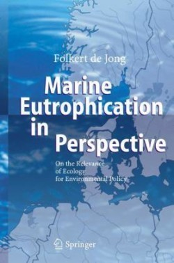 Marine Eutrophication in Perspective On the Relevance of Ecology for Environmental Policy