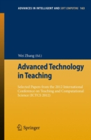 Advanced Technology in Teaching Selected papers from the 2012 International Conference on Teaching and Computational Science (ICTCS 2012)