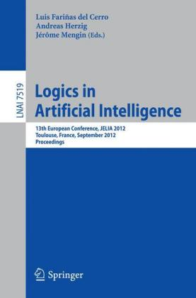 Logics in Artificial Intelligence 13th European Conference, JELIA 2012, Toulouse, France, September 26-28, 2012, Proceedings