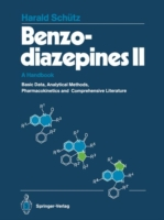 Benzodiazepines II A Handbook. Basic Data, Analytical Methods, Pharmacokinetics, and Comprehensive Literature