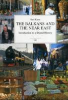 The Balkans and the Near East Introduction to a Shared History