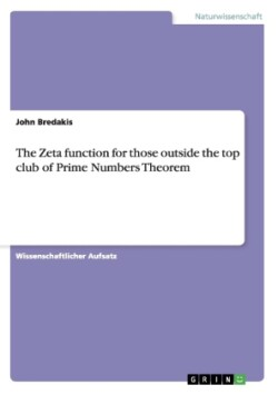Zeta Function for Those Outside the Top Club of Prime Numbers Theorem