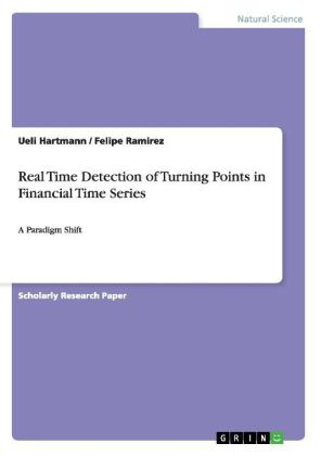 Real Time Detection of Turning Points in Financial Time Series