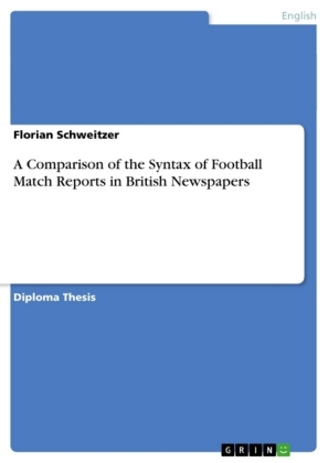 A A Comparison of the Syntax of Football Match Reports in British Newspapers