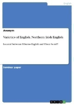 Varieties of English. Northern Irish English