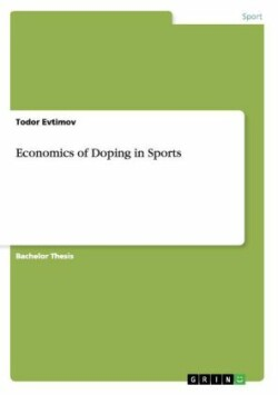 Economics of Doping in Sports