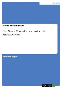 Can Noam Chomsky be considered Anti-American?