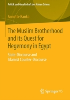 The Muslim Brotherhood and its Quest for Hegemony in Egypt State-Discourse and Islamist Counter-Discourse