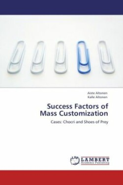 Success Factors of Mass Customization