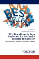 Why Brand Loyalty Is So Important for Successful Business Companies?
