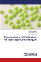 Formulation and Evaluation of Medicated Chewing Gum