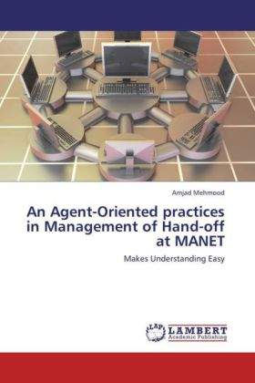 Agent-Oriented Practices in Management of Hand-Off at Manet