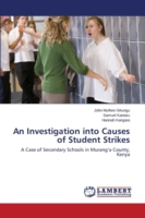 An Investigation into Causes of Student Strikes