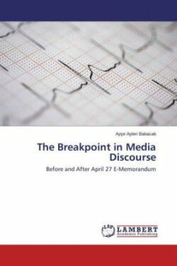 Breakpoint in Media Discourse