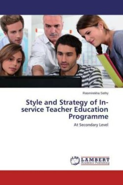 Style and Strategy of In-Service Teacher Education Programme