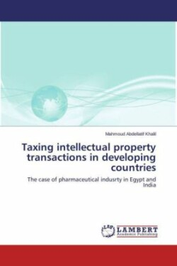 Taxing intellectual property transactions in developing countries
