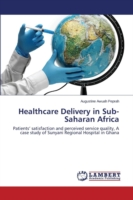 Healthcare Delivery in Sub-Saharan Africa