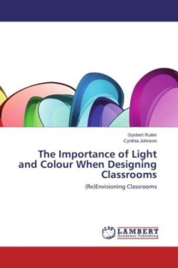 The Importance of Light and Colour When Designing Classrooms