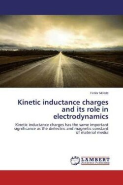 Kinetic inductance charges and its role in electrodynamics