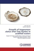 Growth of Isognomon alatus (Flat Tree Oyster) in acidified waters