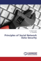 Principles of Social Network Data Security