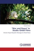 ''War and Peace'' in Studio Ghibli Films