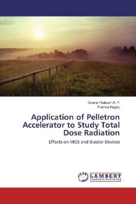 Application of Pelletron Accelerator to Study Total Dose Radiation