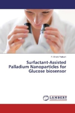 Surfactant-Assisted Palladium Nanoparticles for Glucose biosensor