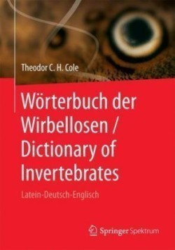W rterbuch Der Wirbellosen / Dictionary of Invertebrates Latein-Deutsch-Englisch